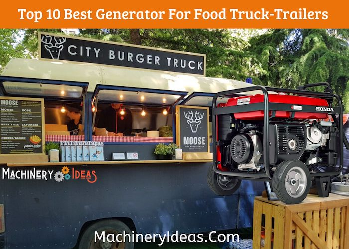 Top 10 Best Generator For Food Truck-Trailers To Buy